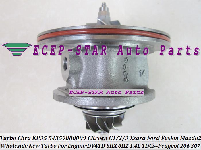 Turbo CHRA Cartridge Core KP35 54359880009 Citroen C1 C2 C3 Xsara Ford Fusion Mazda 2 PEUGEOT 206 307 1.4L TDCi DV4TD 8HX 8HZ (3)