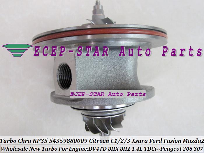 Turbo CHRA Cartridge Core KP35 54359880009 Citroen C1 C2 C3 Xsara Ford Fusion Mazda 2 PEUGEOT 206 307 1.4L TDCi DV4TD 8HX 8HZ