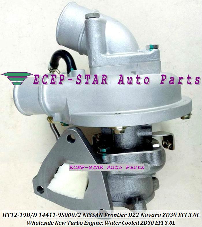 HT12-19B HT12-19D 14411-9S000 14411-9S002 14411-9S00 Turbocharger Turbo Turbine For NISSAN FRONTIER D22 Navara ZD30EFI EFI 3.0L (4)