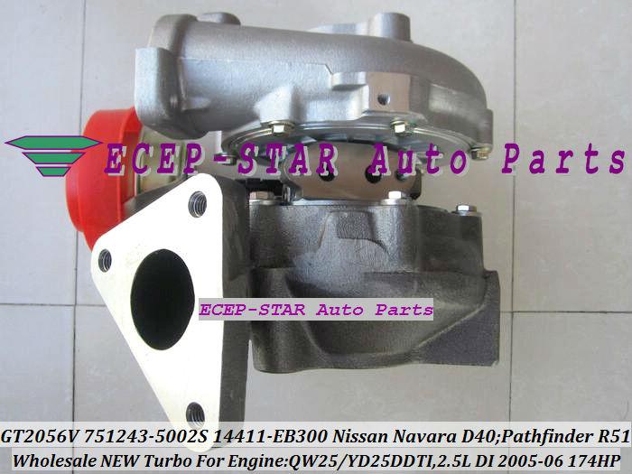 GT2056V 751243-5002S 751243 Turbocharger NISSAN Navara D40 Pathfinder R51 QW25 YD25DDTI 2.5L 174HP 2005-06 14411-EB300 (1)