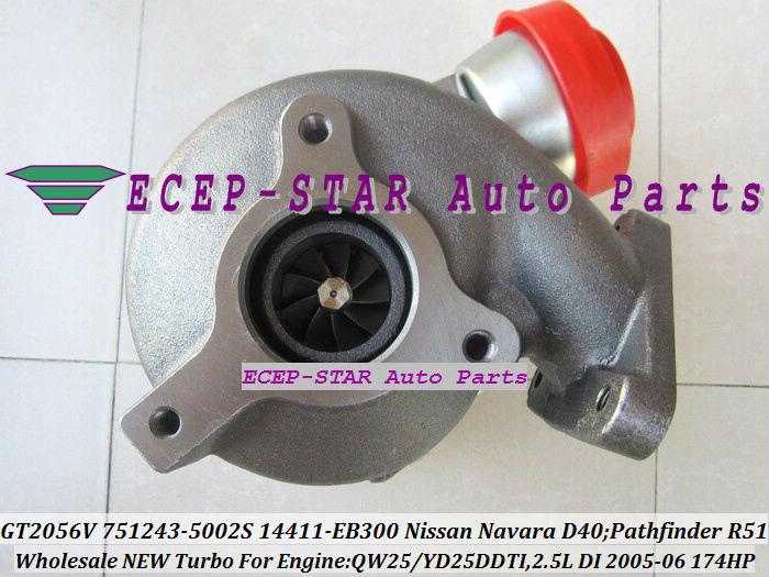 GT2056V 751243-5002S 751243 Turbocharger NISSAN Navara D40 Pathfinder R51 QW25 YD25DDTI 2.5L 174HP 2005-06 14411-EB300 (4)