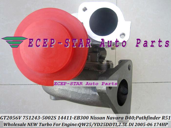GT2056V 751243-5002S 751243 Turbocharger NISSAN Navara D40 Pathfinder R51 QW25 YD25DDTI 2.5L 174HP 2005-06 14411-EB300