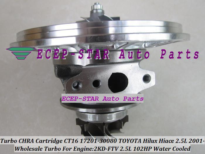 Turbo CHRA Cartridge Turbocharger Core CT16 17201-30080 Water Cooled For TOYOTA HI-ACE HI-LUX Hilux Hiace Engine 2KD-FTV 102HP (5)