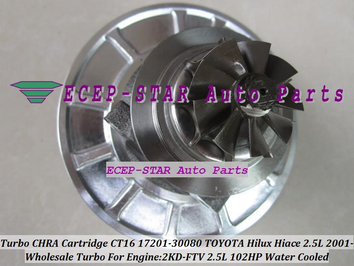 Turbo CHRA Cartridge Turbocharger Core CT16 17201-30080 Water Cooled For TOYOTA HI-ACE HI-LUX Hilux Hiace Engine 2KD-FTV 102HP