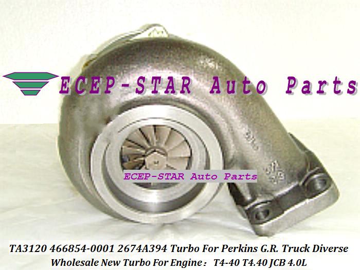 - TA3120 46TA3120 466854-0001 466854-5001S 466854 2674A394 Turbo Turbine Turbocharger For Perkins G.R. Truck 1988-01 Diverse T4-40 T4.40 JCB 4.0L