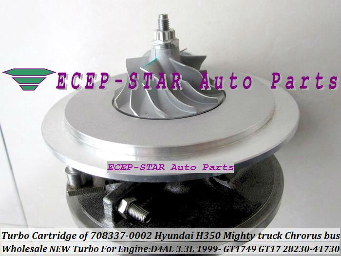 Turbo Cartridge CHRA of GT1749 GT17 28230-41730 708337-0002 FIt For KIA HYUNDAI H350 Mighty truck Chrorus bus 1999- D4AL 3.3L turbocharger (4)