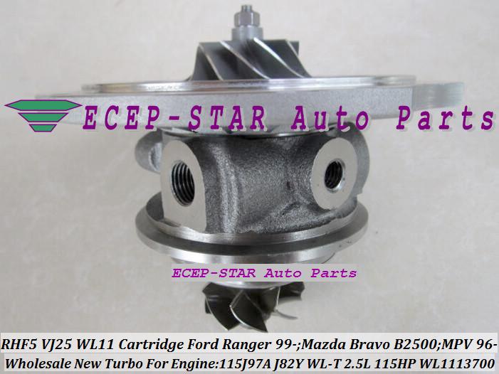 RHF5 VJ25 VB430012 WL1113700 Turbo CHRA Cartridge Turbocharger Core FORD Ranger MAZDA Bravo B2500 MPV 115J97A J82Y WL-T 2.5L 109HP 115HP (2)