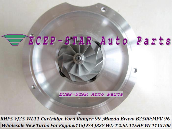 RHF5 VJ25 VB430012 WL1113700 Turbo CHRA Cartridge Turbocharger Core FORD Ranger MAZDA Bravo B2500 MPV 115J97A J82Y WL-T 2.5L 109HP 115HP (6)