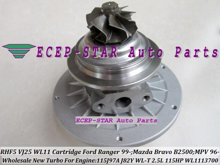 RHF5 VJ25 VB430012 WL1113700 Turbo CHRA Cartridge Turbocharger Core FORD Ranger MAZDA Bravo B2500 MPV 115J97A J82Y WL-T 2.5L 109HP 115HP (5)