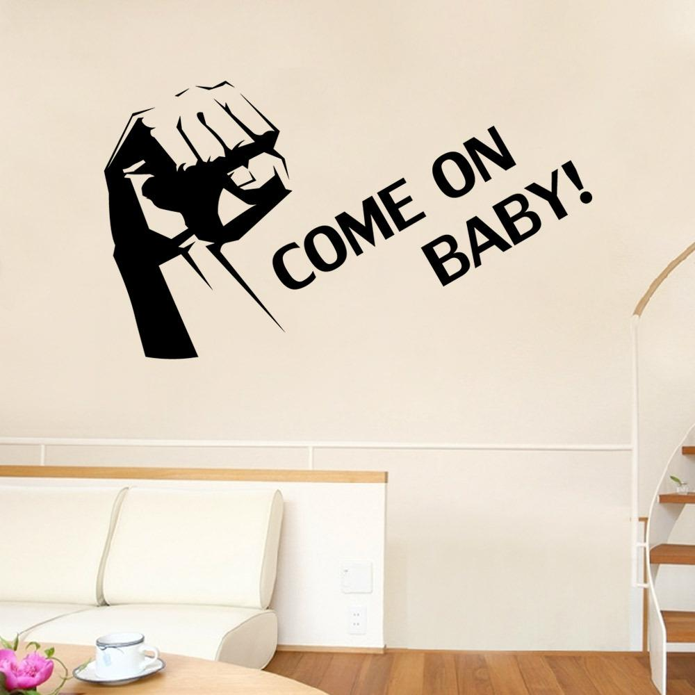 Clenched Fist Wall Art Mural Decor Sticker Come On Baby Quote