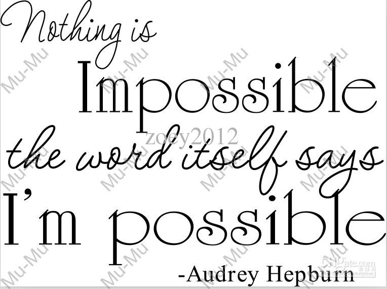Audrey Hepburn Nothing Is Impossible Quote 22x12 Wall
