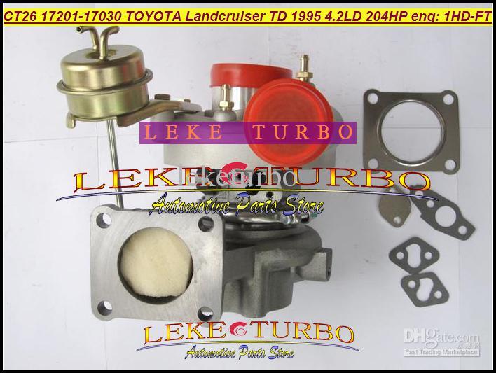 CT26 17201-17030 17201 17030 1720117030 Turbo Türbin Turbocharger TOYOTA Landcruiser Land cruiser için 1995 1HD 1HD-FT 1HDFT 4.2L 204HP