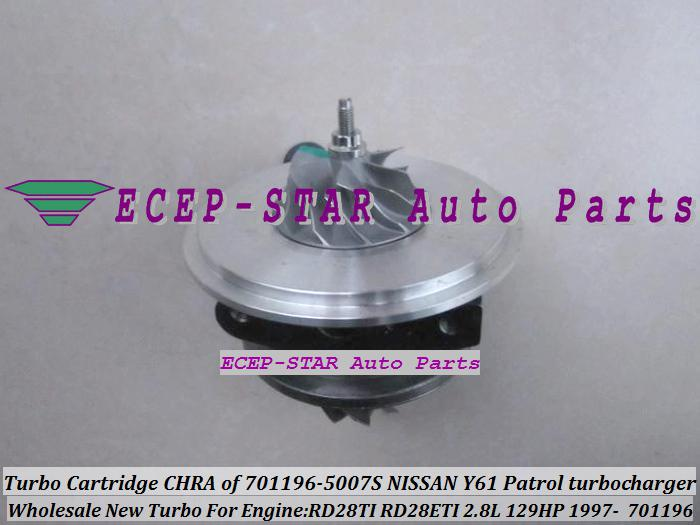 TURBO Cartridge CHRA GT1752S 701196 701196-0007 701196-0002 701196-0006 701196-0001 14411-VB301 For Nissan Y61 Patrol Safari 97- RD28TI 2.8L
