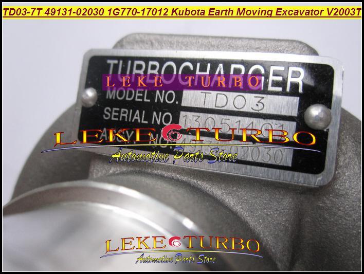 Gros TD03 TD03-7T 49131-02030 49131 02030 1G770-17012 Turbo turbocompresseur pour Kubota terrassement Excavatrice moteur V2003T F2503-TE-C