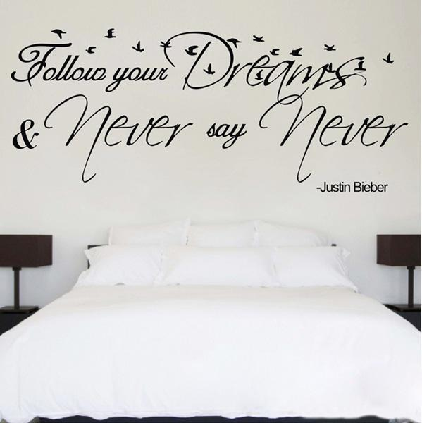 Wonderful Funlife 56x150cm22x60in Follow Your Dreams U0026Amp; Never Say Never Wall Quote  Decals Saying By Justin BieberFl1034 Wall Vinyl Decals Wall Vinyl Sticker  From ... Part 21