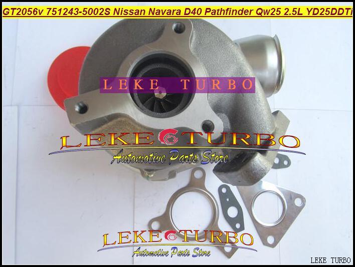 Venta al por mayor GT2056V 751243-5002S 751243 14411-EB300 Turbo Turbocompresor para Nissan Navara D40 Pathfinder QW25 2005- 2.5L YD25DDTi 174HP