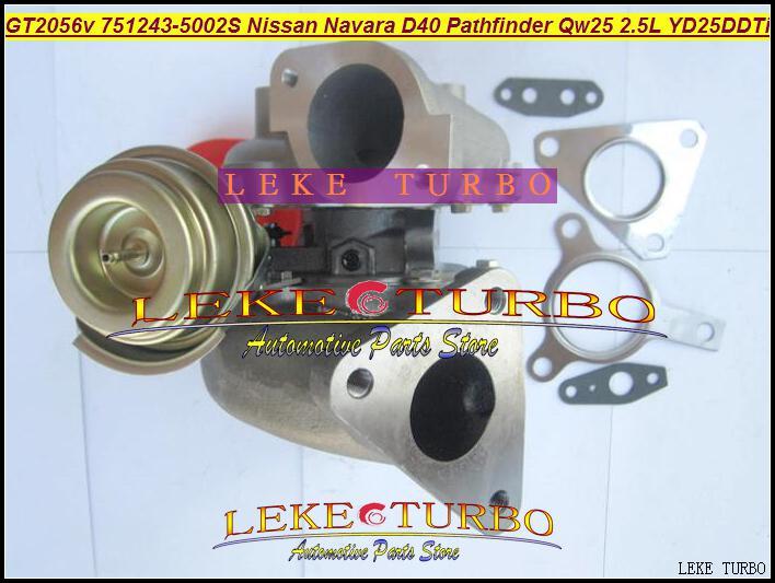Großhandel GT2056V 751243-5002S 751243 14411-EB300 Turbo Turbolader Für Nissan Navara D40 Pathfinder QW25 2005- 2.5L YD25DDTi 174HP