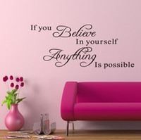 Wholesale inspirational vinyl wall decals - If You Believe in Yourself, Everything is Possible Vinyl Wall Lettering Stickers Inspirational Quotes Sayings Art HomeRoom Wall Decor Decals