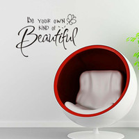 Wholesale kinder sticker - Be Your Own Kind of Beautiful -Wall Quote Decal Decor Sticker Vinyl Wall Art Stickers Decals