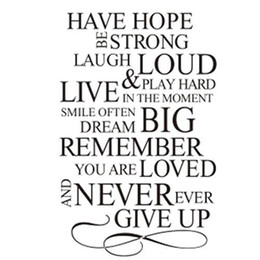 Wholesale Wall Art D - S5Q Have Hope Never Give Up Quote Vinyl Decal Removable Wall Home Decor Art Sticker AAABPS