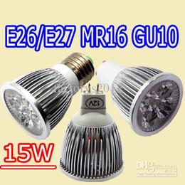 Wholesale Mr16 Led 12v 15w Epistar - free shipping 9W 12W 15W Led Spot Bulbs E27 E26 B22 MR16 GU10 Dimmable led Lights AC 110-240V 12V