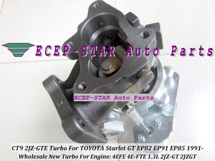 CT9 4EFTE Turbo Turbine Turbocharger For TOYOTA starlet EP82 EP91 EP85 1.3L 1991- 4EFE Engine 2JZGTE 2JZ-GT 2JZ-GTE water cooled