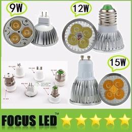 Wholesale Down Light Led E27 12v - Energy Saving Dimmable 9W 12W 15W Led GU10 E27 E26 GU5.3 Bulbs Light Natural White Warm Cool White E14 B22 MR16 Led Down lights 110-240V 12V