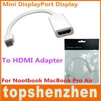 Thunderbolt Mini DisplayPort DP a hembra HDMI HD TV Adaptador de HDMI para Nootbook MacBook Pro Air NUEVO TOSHIBA NOTEBOOK Cable HDMI Precio de fábrica