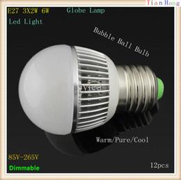 $enCountryForm.capitalKeyWord NZ - 12pcs Dimmable E27 3X2W 6W Led Light Bubble Ball Bulb Led Globe Lamp 85V-265V Warm Pure Cool Free shipping