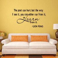 Wholesale Learning Wall Art - The past can hurt, but the way I see it, you can either run from it or learn from it- Lion King quote wall decals Vinyl wall art