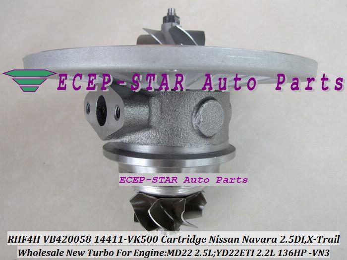 Cartouche Turbo CHRA RHF4H VN3 VA420058 VB420058 14411-VK500 114411-VK500 Pour NISSAN Navara 02- DI, X-Trail 2001- MD22 2.5L YD22ETI 2.2L