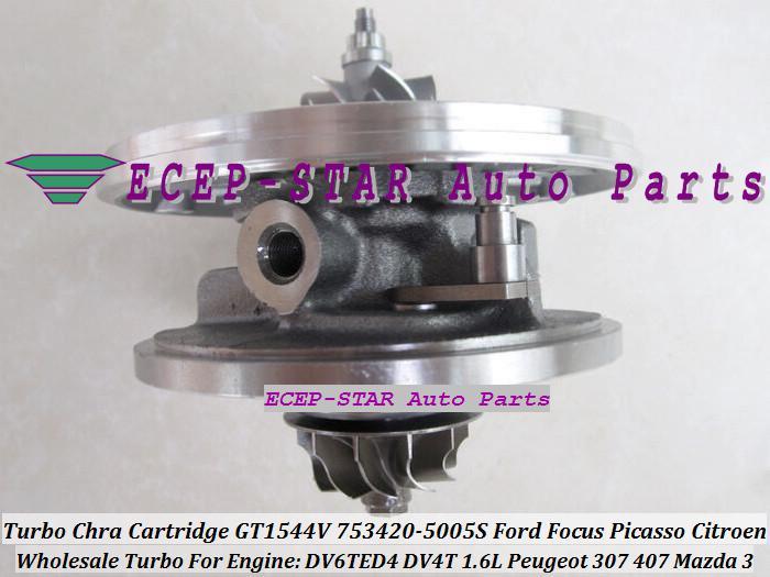 TURBO CHRA Cartridge Core GT1544V 753420 753420-5005S Turbocompressore FORD Focus Picasso CITROEN Peugeot 307 407 Mazda 3 DV6TED4 DV4T 1.6L