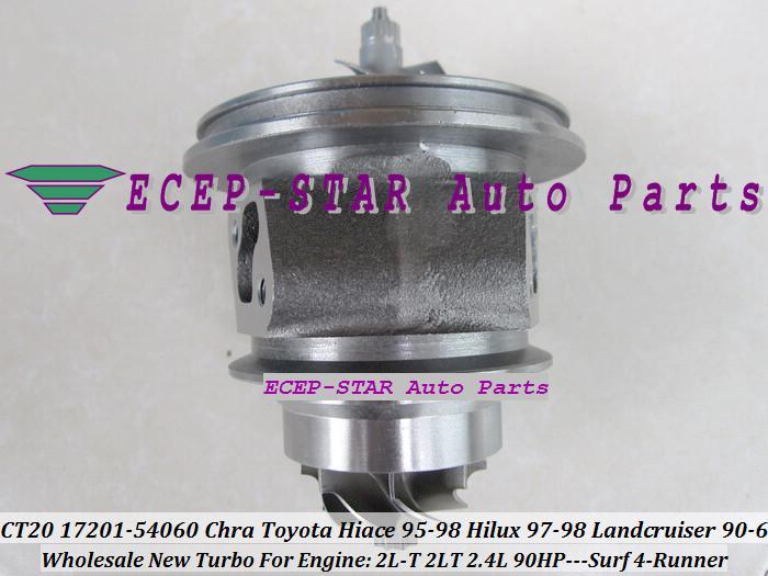 Turbo CHRA Cartridge CT20 17201-54060 1720154060 For TOYOTA HI-ACE 1995-98/HI-LUX 1997-98 LANDCRUISER 90-96 Surf 4-Runner 2.4L 2L-T 2LT 90HP