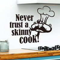 Wholesale Sticker Cooking - Free Shipping Never Trust A Skinny Cook Kitchen Wall Art Cute Vinyl Wall Art Saying Decal
