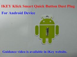 $enCountryForm.capitalKeyWord Canada - 500pcs Newest IKEY Idea Key Klick Smart Quick Button Dust Proof Plug for Android 4.0 Smart Phone Tablet PC 3.5mm Earphone Headset Jack
