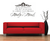 Wholesale Wall Vinyl Family Love - Free Shipping Love Overflows And Joy Never Ends In A Home Thats Blessed With Family Friends Quote Wall Stickers Vinyl Decal Art Decor