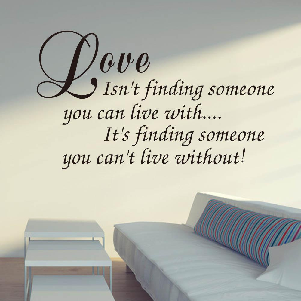 Vinyl Wall Art Decal Decor Love Quote Stickers Love Isn't Finding Someone You Can Live With Home Decor