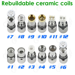 Wholesale E Cigarette Rebuildable Atomizer - Glass atomizer 12 types dual ceramic rebuildable atomizer coils for wax dry herb vaporizer pen herbal vaporizer vapor e cigs cigarettes core