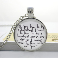 Wholesale Necklaces Hundreds - k62--Winnie the Pooh 'If you live to be a hundred,' Quote Necklace