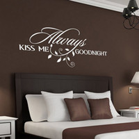 Wholesale Large Vinyl Wall Stickers - Always Kiss Me Goodnight Loving Quote Wall Decal Romantic Bedroom Decor Stickers