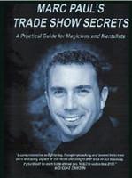 Wholesale Show Trade - Marc Pauls - Trade Show Secrets Magic