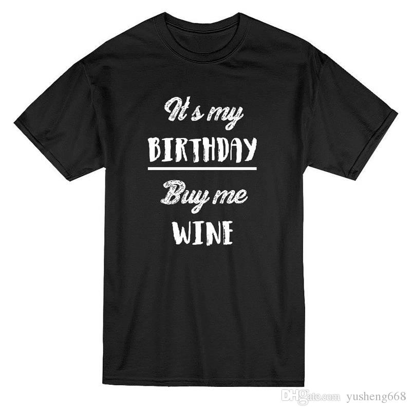 Online T Shirts Design Crew Neck Short-Sleeve Zomer It'S My Birthday Buy Me T Shirts For Men