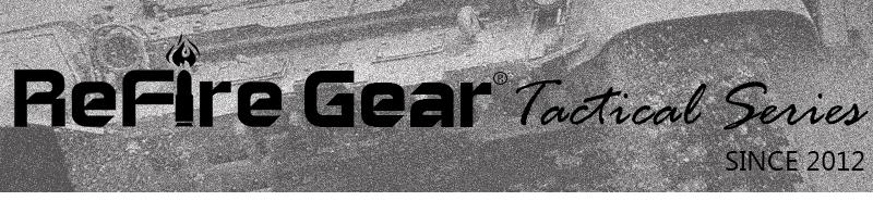 Refire Gear Tactical Series-1