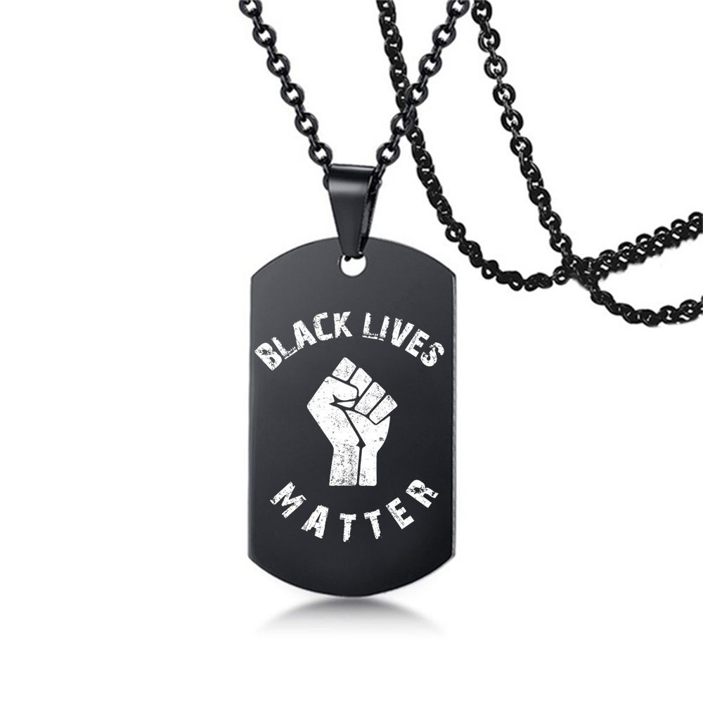 Black Lives Matter Necklace Hip-Hop Stainless Steel Pendant Necklace Protest Black Military Brand Necklaces Boy Jewelry Gifts