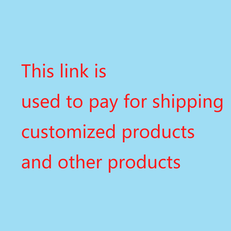This link is used to pay for shipping customized products and other products Any Other Home and Garden XD24162