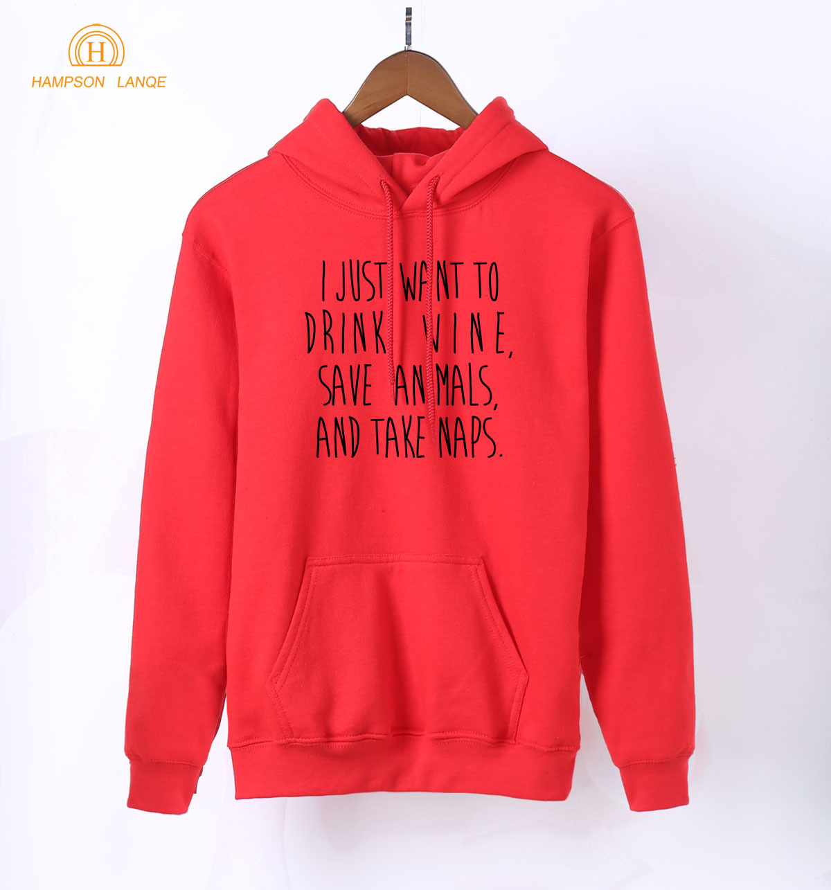 2019 Spring Autumn Women Sweatshirts l Just Want To Drink Wine Save Animals And Take Naps Funny Women
