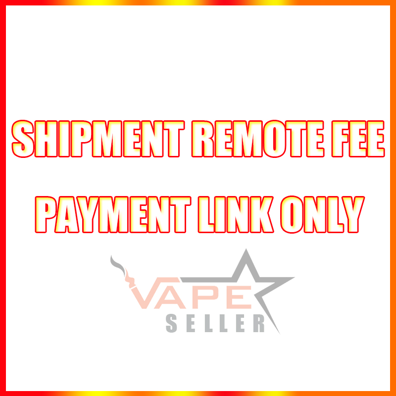 Payment Link for Remote Shipping Fees, Extra cost for shipment