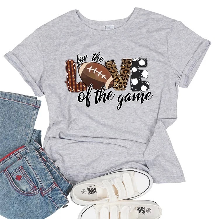 New desigen for the love of the game rugby print women T-shirts summer short sleeve words personalized lady fashion shirts