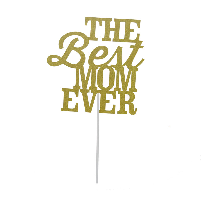 Cake Toppers Flags The Best Mom Ever Glitter Paper Cupcake Topper Mom Birthday Wedding Party Baby Shower Baking DIY