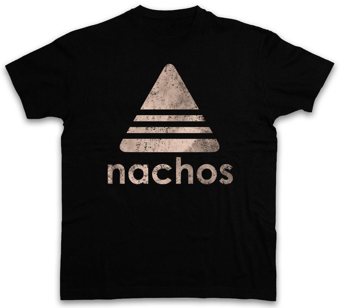 NACHOS T-SHIRT Eğlenceli Cips Addicted Diyet yağ Peynir Tortiallas Tombul tshirt sıcak yeni moda en ücretsiz kargo 2018 officia gömlek